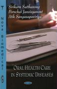 Oral Health Care in Systemic Diseases