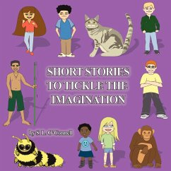 Short Stories to Tickle the Imagination - O'Connell, S. L.