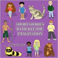 Short Stories to Tickle the Imagination