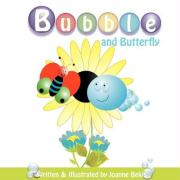 Bubble and Butterfly
