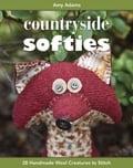 Countryside Softies - Amy Adams