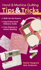 Hand & Machine Quilting Tips & Tricks Tool - Alex Anderson;  Harriet Hargrave