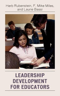Leadership Development for Educators - Rubenstein, Herb Miles, F. Mike Bassi, Laurie