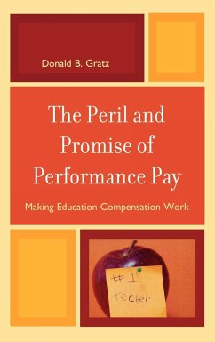 Peril and Promise of Performance Pay - Gratz, Donald B.