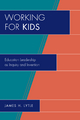 Working for Kids - James H. Lytle