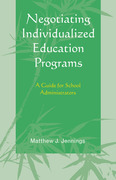 Matthew J. Jennings: Negotiating Individualized Education Programs