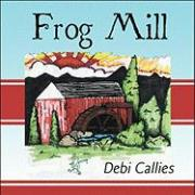Frog Mill