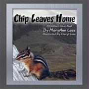 Chip Leaves Home