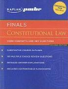 Kaplan PMBR Finals: Constitutional Law: Core Concepts and Key Questions