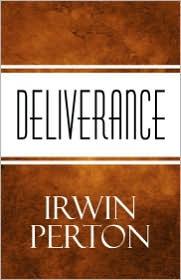 Deliverance - Irwin Perton