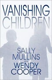 Vanishing Children - Sally Mullins