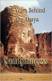 11 Years Behind the Abaya - Sandprincess