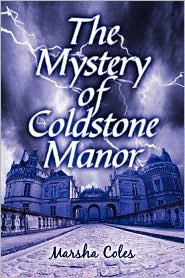 The Mystery of Coldstone Manor - Marsha Coles