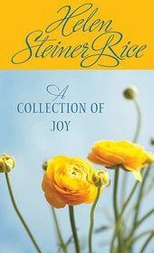 A Collection of Joy - Helen Steiner Rice
