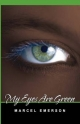 My Eyes Are Green - Marcel Emerson