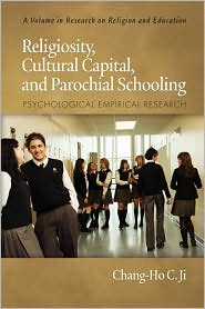 Religiosity, Cultural Capital, And Parochial Schooling