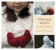Hadley Fierlinger: Vintage Knits for Modern Babies