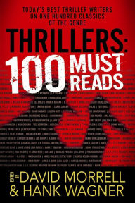 Thrillers: 100 Must-Reads: 100 Must-Reads - David Morrell
