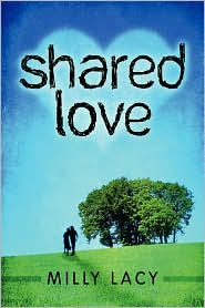 Shared Love - Milly Lacy