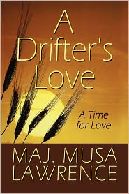 A Drifter's Love - Maj. Musa Lawrence