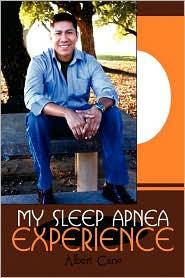 My Sleep Apnea Experience - Albert Cano