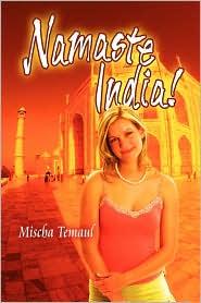 Namaste India! - Mischa Temaul