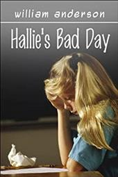 Hallie's Bad Day - Anderson, William
