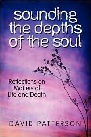 Sounding The Depths Of The Soul - David Patterson