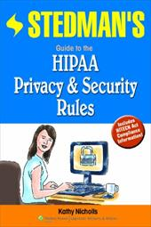Stedman's Guide to the HIPAA Privacy & Security Rules - Nicholls, Kathy