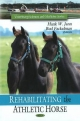 Rehabilitating the Athletic Horse - Hank W. Jann; Bud Fackelman