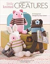 Little Knitted Creatures - Gaines, Amy