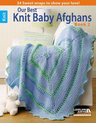 Our Best Knit Baby Afghans, Book 2 - Leisure Arts