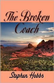 The Broken Coach - Stephen Hobbs