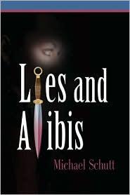 Lies And Alibis - Michael Schutt