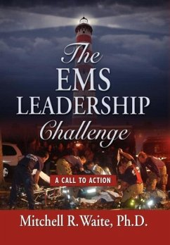 THE EMS LEADERSHIP CHALLENGE - Waite Phd, Mitchell R.