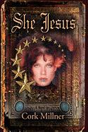 She Jesus: The Secret Gospel of John
