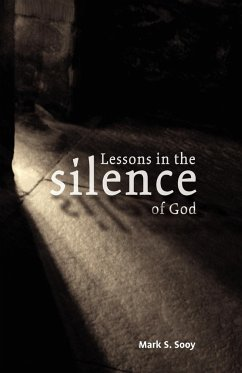Lessons in the Silence of God - Sooy, Mark S.