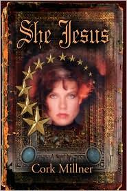She Jesus - Cork Millner