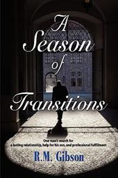 A Season of Transitions: The CAM Gordon Chronicles - Gibson, R. M.
