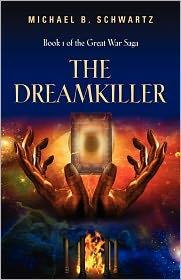 The Dreamkiller - Michael B. Schwartz