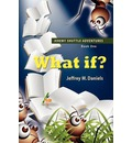 WHAT IF? - Jeremy Shuttle Adventures, Book One - Jeffrey M. Daniels