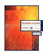 Beginning Algebra 2nd Edition: Lessons