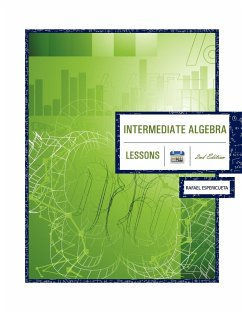 Intermediate Algebra 2nd Edition: Lessons - Espericueta, Rafael