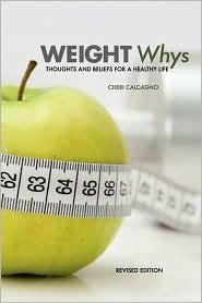 Weight Whys - Cheri Calcagno