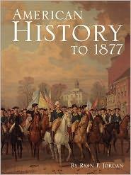 American History To 1877 - Ryan P. Jordan, Jan Jenner (Editor)