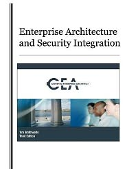 Enterprise Architecture and Security Integration - Tim Braithwaite