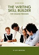 The Writing Skill Builder for College Freshmen
