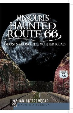 Missouri's Haunted Route 66: Ghosts Along the Mother Road