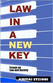 Law in a New Key: Essays on Law and Society - Amitai Etzioni