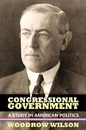 Congressional Government - Woodrow Wilson